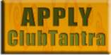 Apply to Club Tantra